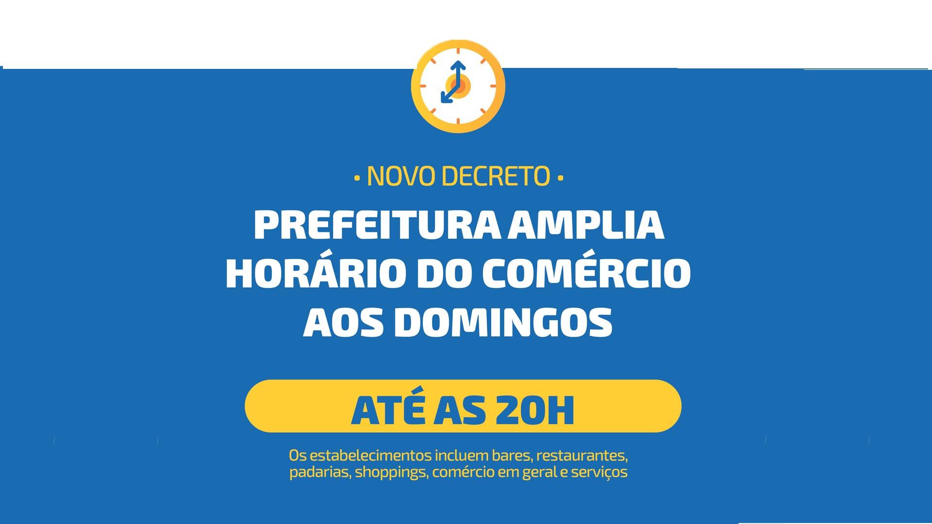 PREFEITURA AMPLIA HORÁRIO DO COMÉRCIO AOS DOMINGOS