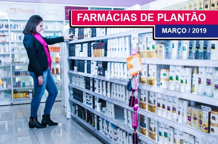 FARMÁCIAS DE PLANTÃO - MARÇO