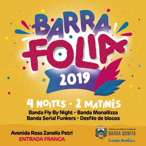 Prefeitura da Estância Turística de Barra Bonita divulga programação do Barra Folia 2019